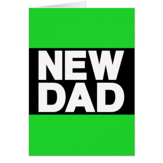 New Dad Lg Green Greeting Card