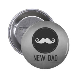 New Dad Mustache Hipster Pinback Button