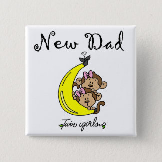 New Dad of Twin Girls Tshirts and Gifts Pinback Button