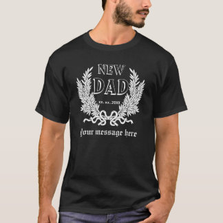 NEW DAD Personalize T-Shirt