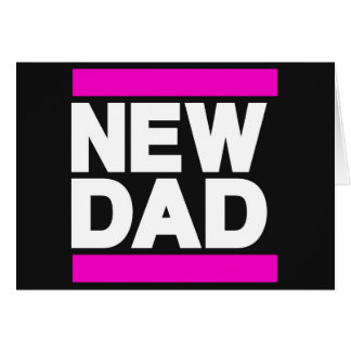 New Dad Pink Greeting Card