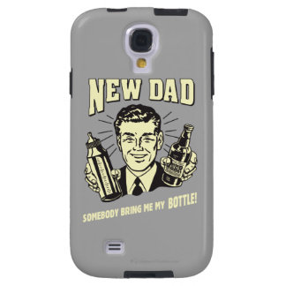 New Dad: Somebody Bring Me My Bottle Galaxy S4 Case