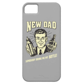 New Dad: Somebody Bring Me My Bottle iPhone 5 Case