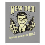New Dad: Somebody Bring Me My Bottle Poster