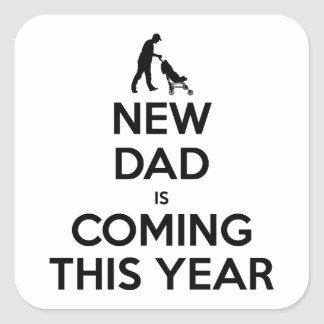 New Dad This Year Square Sticker