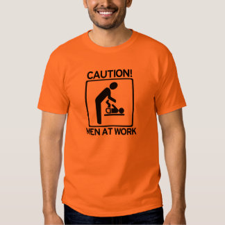 New Dad To Be - CAUTION! Men at Work Tee Shirt