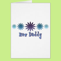 New Daddy Card