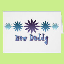 New Daddy Card