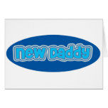 New Daddy Greeting Cards