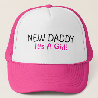 New Daddy Its A Girl Trucker Hat