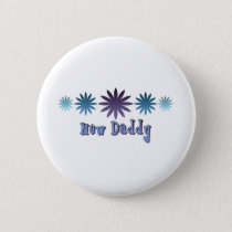 New Daddy Pinback Button