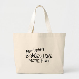 New Daddys Have More Fun Canvas Bag