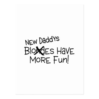 New Daddys Have More Fun Postcard