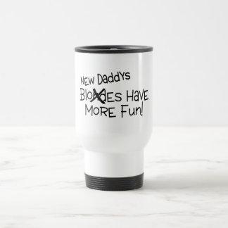 New Daddys Have More Fun Travel Mug