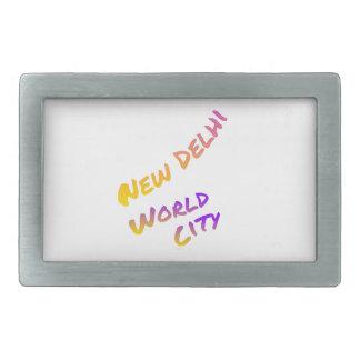 New Dehli world city, colorful text art Belt Buckle
