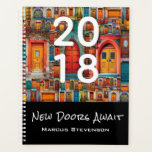"New Doors Await 2018 Modern Contemporary Planner<br><div class=""desc"">This contemporary and sophisticated planner features my popular &quot;Doors of the World&quot; photo collage and is the perfect planner for the graduate, inspiring them that new doors await for them to walk through! Easy to customize with your own name and the year. Photographs and design &#169; by TK Goforth. All...</div>"