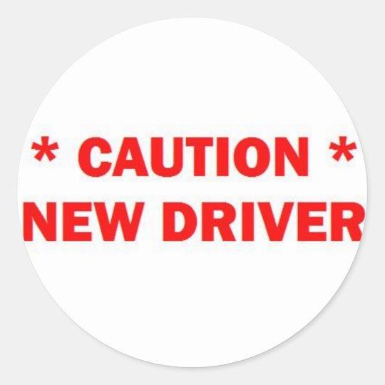 New Driver Caution Classic Round Sticker