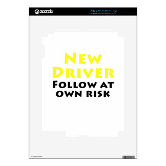 New Driver Follow at Own Risk iPad 2 Decal