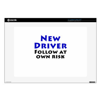"New Driver Follow at Own Risk Skin For 15"" Laptop"