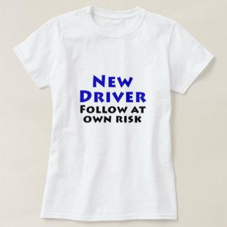 New Driver Follow at Own Risk Tee Shirt