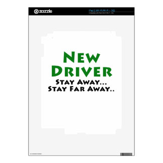 New Driver Stay Away Stay Far Away iPad 2 Decal