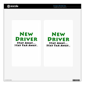 New Driver Stay Away Stay Far Away Kindle Fire Skin