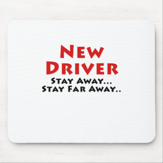 New Driver Stay Away Stay Far Away Mouse Pad