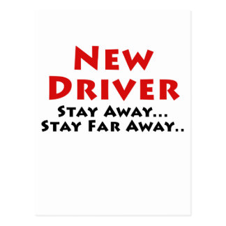 New Driver Stay Away Stay Far Away Postcard