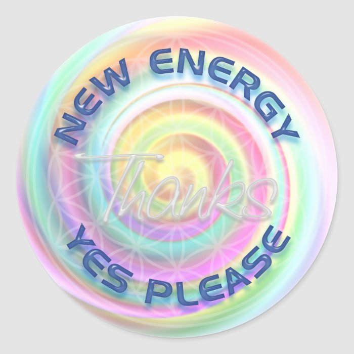 NEW ENERGY - YES PLEASE - THANKS CLASSIC ROUND STICKER
