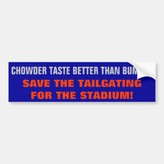 New England Clam Chowder > Bumper Tailgating Bumper Sticker