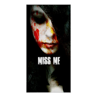 -[NEW EVIL]- MISS ME POSTER