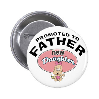 New Father New Daughter 2 Inch Round Button