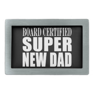 New Fathers Baby Showers Super New Dad Rectangular Belt Buckle