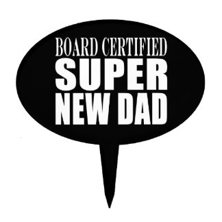 New Fathers Baby Showers Super New Dad Oval Cake Topper