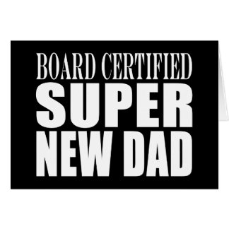 New Fathers & Baby Showers : Super New Dad Card
