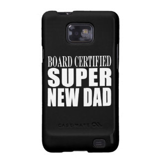 New Fathers Baby Showers Super New Dad Galaxy S2 Cases