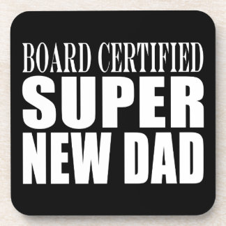 New Fathers Baby Showers Super New Dad Beverage Coasters