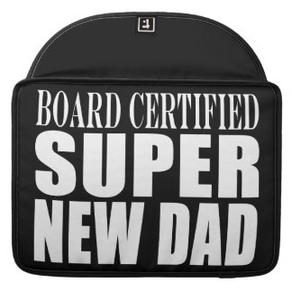 New Fathers Baby Showers Super New Dad MacBook Pro Sleeves