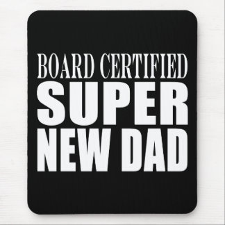 New Fathers & Baby Showers : Super New Dad Mouse Pad