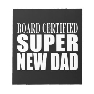 New Fathers Baby Showers Super New Dad Memo Note Pad