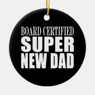 New Fathers Baby Showers Super New Dad Christmas Ornaments