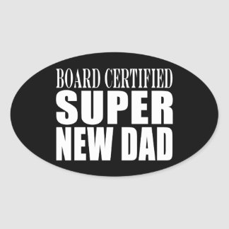 New Fathers & Baby Showers : Super New Dad Oval Sticker