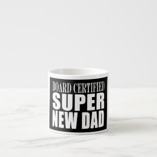 New Fathers Baby Showers Super New Dad Espresso Mugs