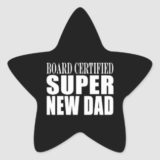New Fathers & Baby Showers : Super New Dad Star Sticker