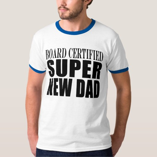 New Fathers & Baby Showers : Super New Dad Tee Shirt