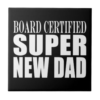 New Fathers Baby Showers Super New Dad Tile