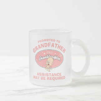 New Granddaughter Promoted To Grandfather Mugs