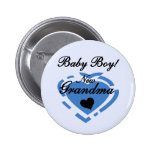 New Grandma Baby Boy Tshirts and Gifts Pinback Buttons