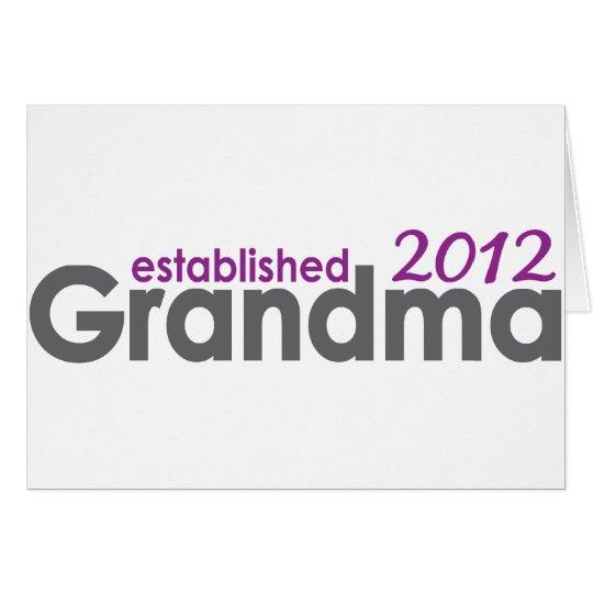 New Grandma established 2012 Card