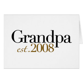 New Grandpa Est 2008 Card